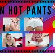 geil in Hot Pants
