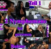 2 Nymphomane bei perversen Doktor Teil1