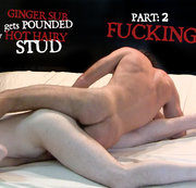 Ginger Sub Gets Pounded by Hot Hairy Stud. Part 2:Fucking