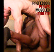 Professor Plows Muscled Athlete.