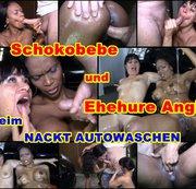 Nacktautowasche von Schokobebe und Ehehure Angi