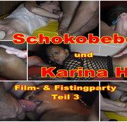 Fick- und Fistingparty mit KarinaHH und Schokobebe Teil 3