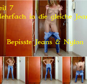 Teil 7. Bepisste Jeans & Nylon