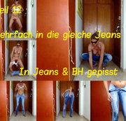 Teil 12. In Jeans & BH gepisst