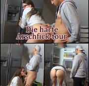 Die Harte Arschfick-tour