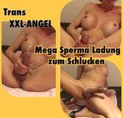 TSXXL-ANGEL23X6 Mega Sperma Ladung zum Schlucken