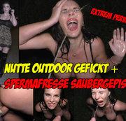 Extrem Pervers! Nutte Outdoor gefickt und Spermafresse saubergepisst