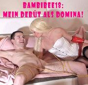 Teeny BambiBee18: Mein Domina-Debüt mit User als Opfer!