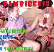 Teeny BambiBee18: Pornowichser erwischt! Her mit Deinem Schwanz!