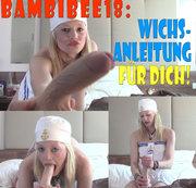 Teeny BambiBee18: Wichsanleitung für Dich!