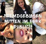 Fremdgelasen mitten im Park Public !!