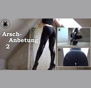 Arsch-Anbetung 2