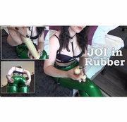 JOI in Rubber - Wichsanleitung in Latex (Clip Sprache: Englisch)