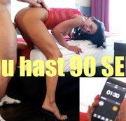 DU HAST 90 SEKUNDEN !!!