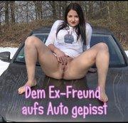 Dem Ex-Freund aufs Auto gepisst!