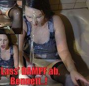 Lass' Dampf ab, Bennett!