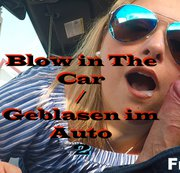 Blow in The Car part 2 / Blasen im auto Teil 2