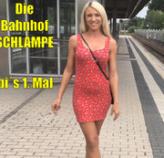 Die BahnhofsHURE | Tobi´s 1. MAL !!!