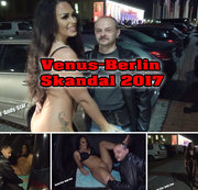 Venus Berlin Skandal 2017