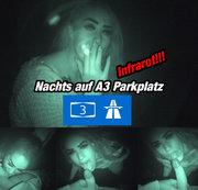 Nachts auf A3 Parkplatz Infrarot
