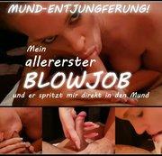 MUND-ENTJUNGFERUNG - mein allererster Blowjob!