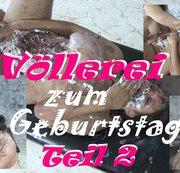 Völlerei zum Geburtstag Teil 2