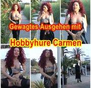 Hobbyhure Carmen zeigt sich gerne in der Öffentlichkeit.