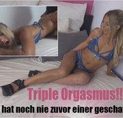 Triple Orgasmus!!! Das hat noch nie zuvor einer geschafft!!!