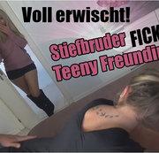 Voll erwischt! Stiefbruder fickt Teeny Freundin :-O