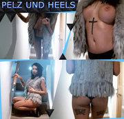 Pelz und Heels..