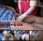 #11 Bunte Dederonkittel + Frau Doktor im Kittel + Handjob aus zwei Perspektiven