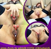 Anal-plug in meiner Fotze (Orgasmus)