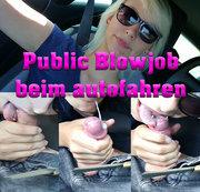 Public Car Blowjob - Beim autofahren feucht geblasen