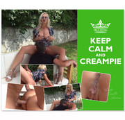 KEEP CALM -AND- CREAMPIE