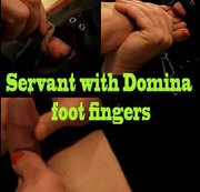 Servant  with Domina  foot fingers