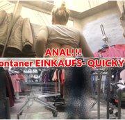 ANAL!! Spontaner EINKAUFS- QUICKY!!!!!!