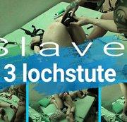 Slave 3 lochstute