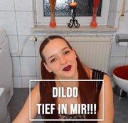 Dildo Tief in mir!!! - 21cm Dildo macht mich Glücklich