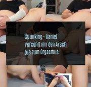 Spanking - Daniel versohlt mir den Arsch bis zum Orgasmus