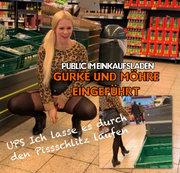 Public im Einkaufsladen - Gurke und Möhren eingeführt upsi ich lass es durch den Pissschlitz laufen