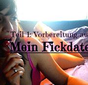 """""""MEIN FICKDATE"""" EXTREM!!! Die Vorbereitung mit Lolli! Teil 1"""