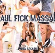 Maul Fick Massaka - Von der Fotze in den Rachen.