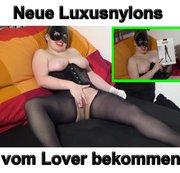 Luxus Nylons von meinem Lover bekommen anderes Modell