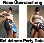 Fiese Überraschung bei deinem Party Date