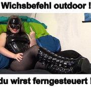 Wichsbefehl outdoor du wirst ferngesteuert !