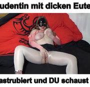 Studentin mit dicken Eutern mastrubiert und du schaust zu! :P