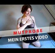 MEIN ERSTES VIDEO - MUTPROBE BESTANDEN?