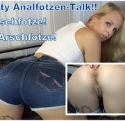 Dirty Analfotzen-Talk!!