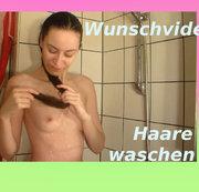 Wunschvideo - Haare waschen =)