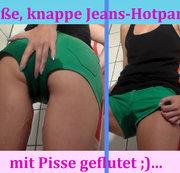 Heiße Hotpants ordentlich geflutet